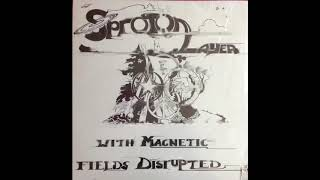 Baixar Sproton Layer - With Magnetic Fields Disrupted [Full Album]