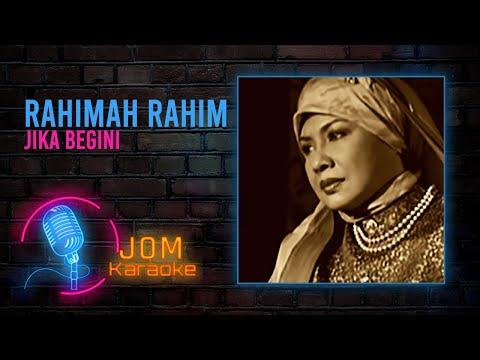 Rahimah Rahim - Jika Begini (Official Karaoke Video)