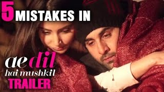5 Mistakes In Ae Dil Hai Mushkil Trailer   Bollywood Inside Out