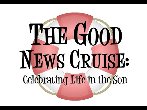 THE GOOD NEWS CRUISE - CELEBRATING LIFE IN THE SON   2015_0701