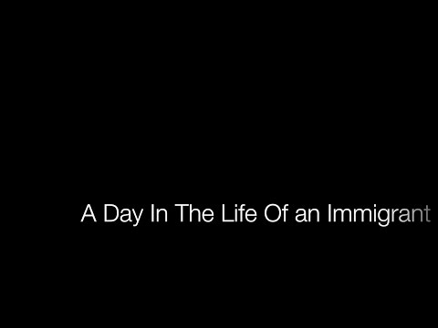 |A DAY IN THE LIFE OF AN IMMIGRANT|  Oriana Valderrama