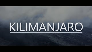 Into the Clouds: Kilimanjaro 2015 - KiliFlow Team Expedition
