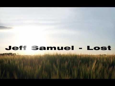 Jeff Samuel - Lost