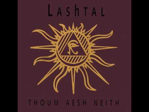 LAShTAL -  Thoum Aesh Neith