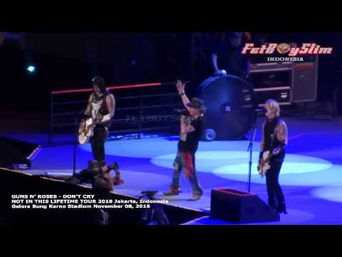 GUNS N' ROSES - DON'T CRY Live In JAKARTA 2018 NOT IN THIS LIFETIME TOUR 2018