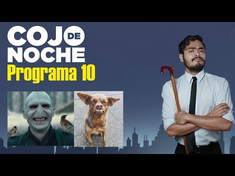 CojODeNoche 10 | Chilaquil | Voldemort | PlayGround