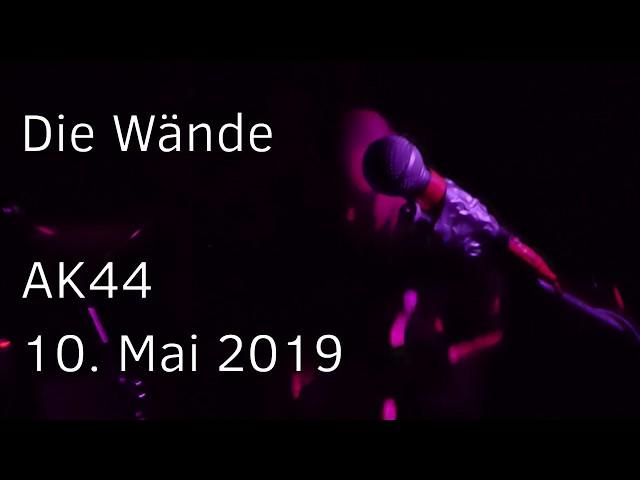 20190510 - AK44 - Die Wände