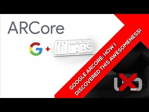 Download Youtube: GOOGLE ARCore: How I Discovered This Awesomeness!