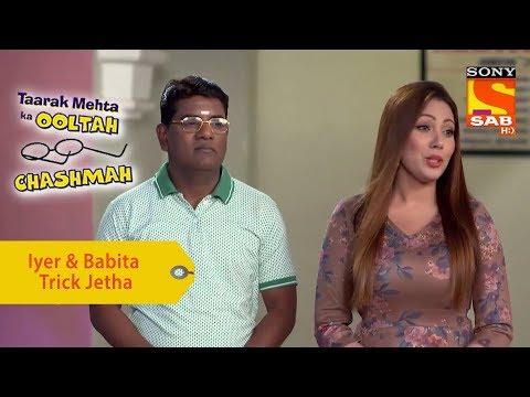 Your Favorite Character | Iyer & Babita Trick Jetha | Taarak Mehta Ka Ooltah Chashmah thumbnail