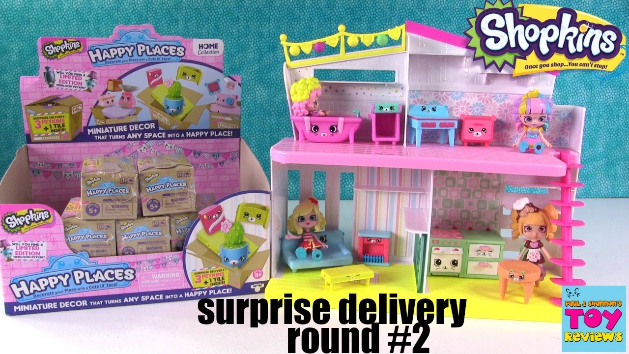 Happy Places Shopkins Surprise Delivery Happy Home Let S Decorate 2 Opening Pstoyreviews