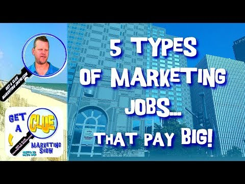 5 Types Marketing Jobs