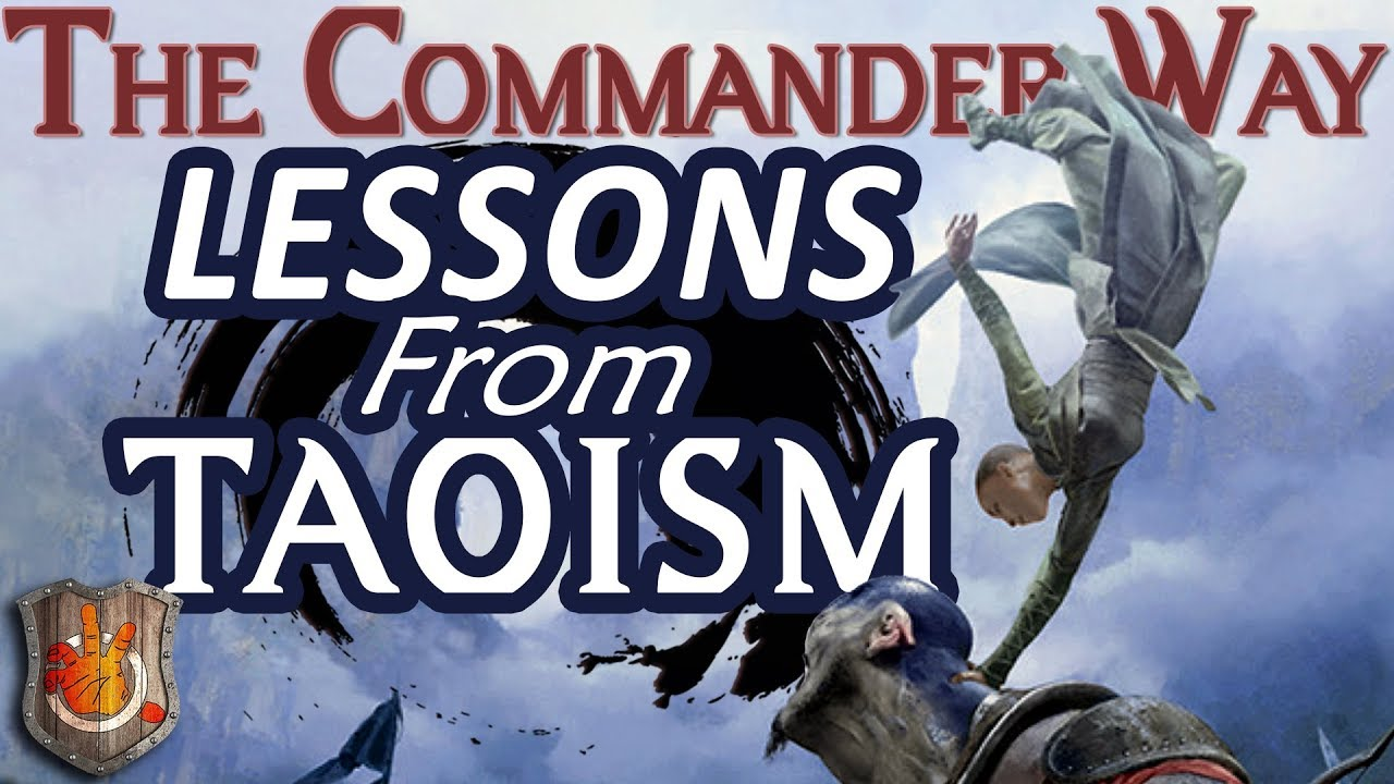 The Commander Way: Lessons from Taoism I The Command Zone #310 I Magic: the Gathering