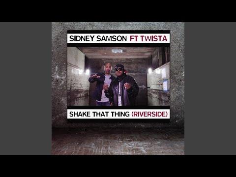 Shake That Thing (Riverside) (Radio Edit)