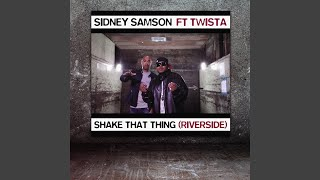 Shake That Thing (Riverside) (Radio Edit)