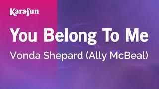 Karaoke You Belong To Me - Vonda Shepard *