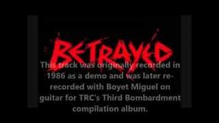NEVER AGAIN (original demo 1986) -  Betrayed (with Al Dimalanta)