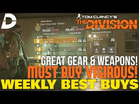 The Division: MUST BUY VIGIROUS & RECLAIMER! Weekly Vendor Reset BEST BUY!