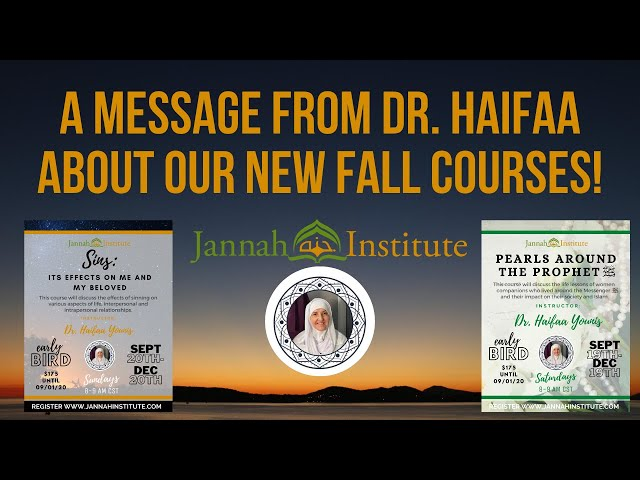 A Message From Dr Haifaa About Our New Fall 2020 Courses