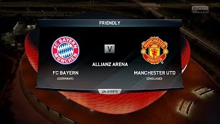 FIFA 16 | Bayern Munich vs Manchester United - Full Gameplay (PS4/Xbox One)