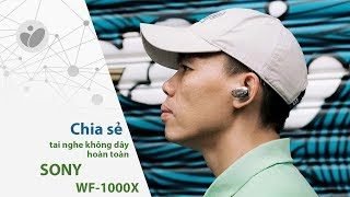 Video Đánh giá nhanh Sony WF-1000X: tai nghe không dây hoàn toàn chất lượng cao download MP3, 3GP, MP4, WEBM, AVI, FLV Mei 2018