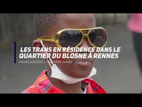 Les Trans en résidence dans le quartier du Blosne - épisode 6 à l'école Pascal Lafaye