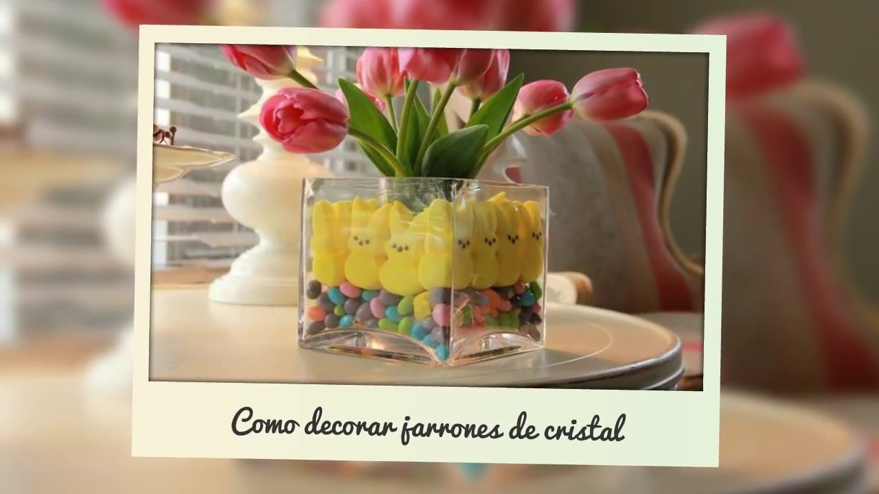 Decoracion jarrones cristal youtube - Decorar jarrones altos ...