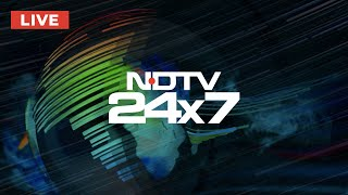 NDTV 24x7 LIVE TV - Watch Latest News in English
