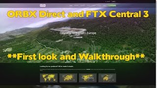 ORBX Direct Store and FTX Central 3 Walkthrough