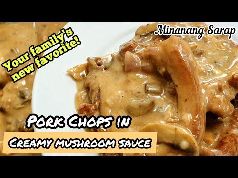 PORK CHOPS IN CREAMY MUSHROOM SAUCE RECIPE | Minanang Sarap
