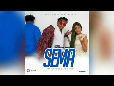 Madee ft Nandy-Sema (Audio)
