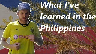 5 things I've learned in the Philippines | Reflect on Filipino Culture