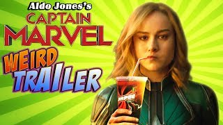 CAPTAIN MARVEL Weird Trailer | FUNNY SPOOF PARODY by Aldo Jones