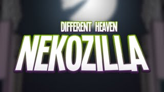 Repeat youtube video Different Heaven - Nekozilla