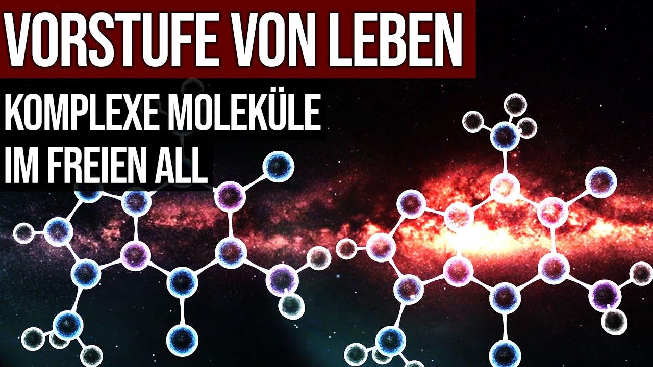 Vorstufe von Leben - Komplexe Moleküle im freien All