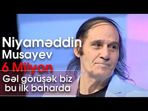 Niyaməddin Musayev - Gəl Görüşək Biz Bu Ilk Baharda (Mənə Bir Az Ondan Danış)