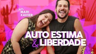 Baixar AUTOESTIMA e LIBERDADE com MARIANA XAVIER