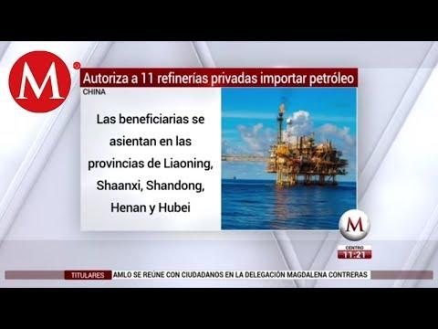 China autoriza a 11 refinerías privadas importar petróleo