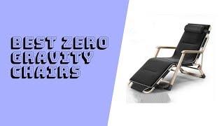 5 Best Zero Gravity Chairs in 2019