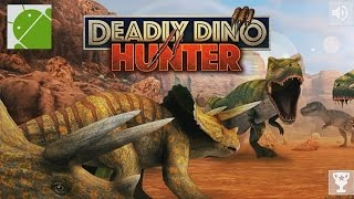 Deadly Dino Hunter Shooting - Android Gameplay HD
