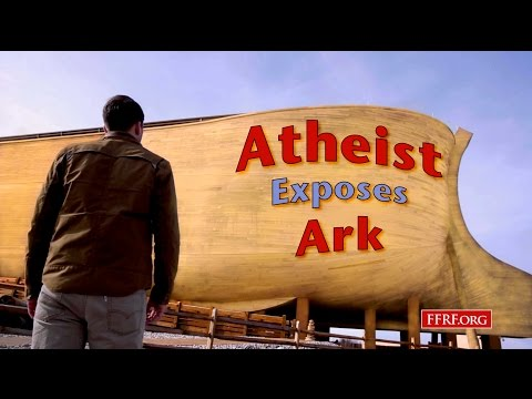 Atheist Exposes Ark Encounter