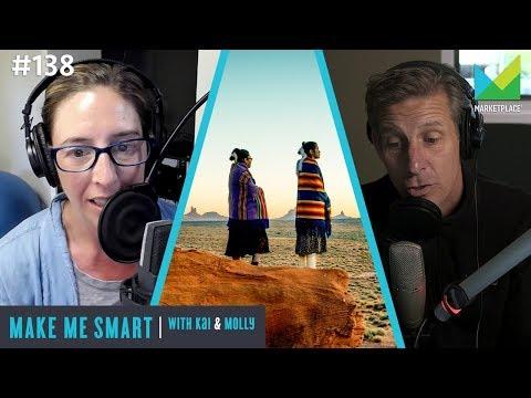 Native Americans And The Tech Economy | Make Me Smart #138 | Dante Desiderio