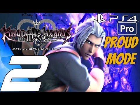 Kingdom Hearts 2.8 HD - Gameplay Walkthrough Part 2 - Proud Mode (PS4 PRO) KH 0.2 BBS