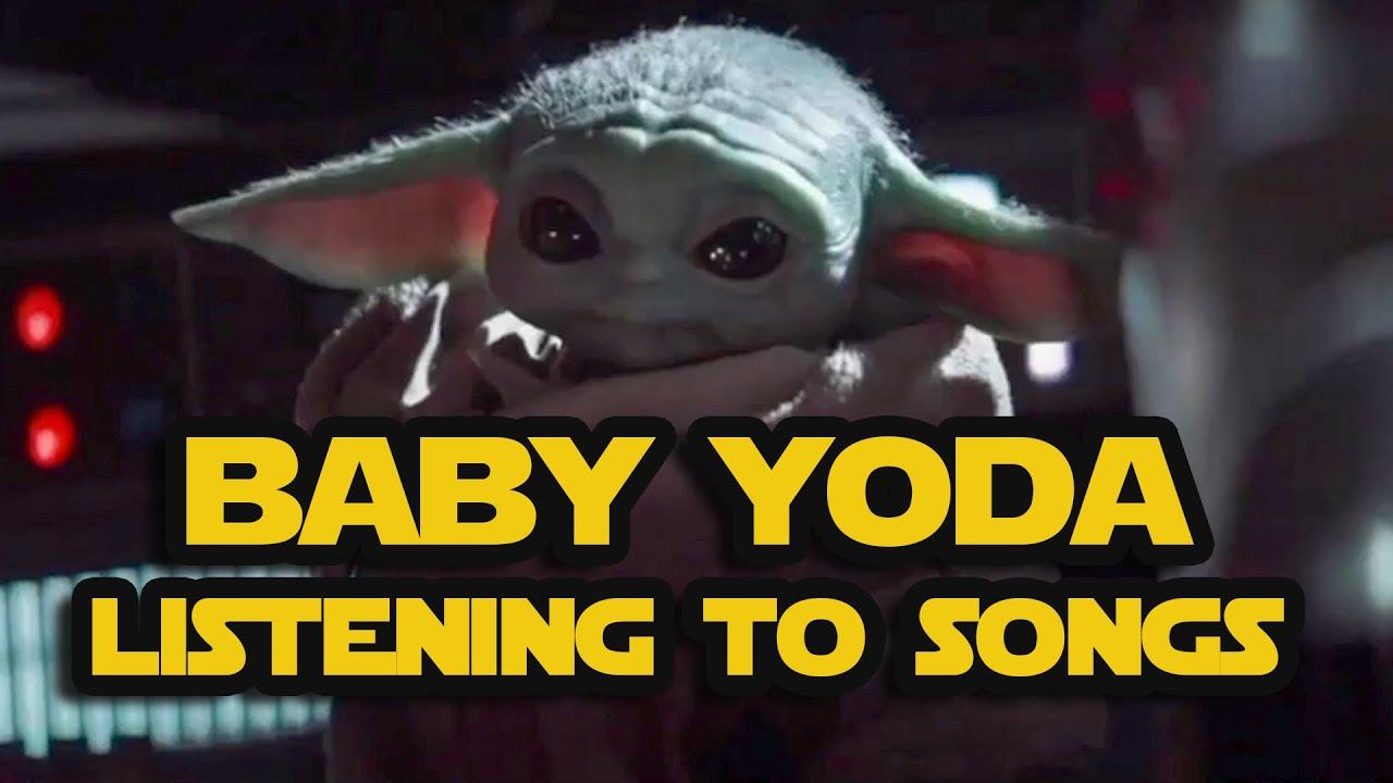 Baby Yoda Listening To Songs Youtube