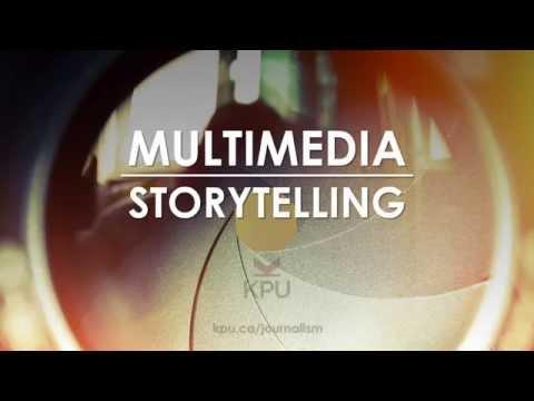 KPU Journalism: Multimedia Storytelling