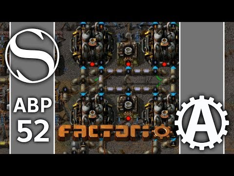 Steel Yo Wife | ABPlus Factorio 0.15 Part 52