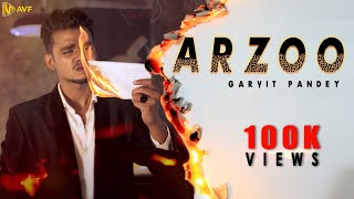 ARZOO (OFFICIAL MUSIC VIDEO) | GARVIT PANDEY