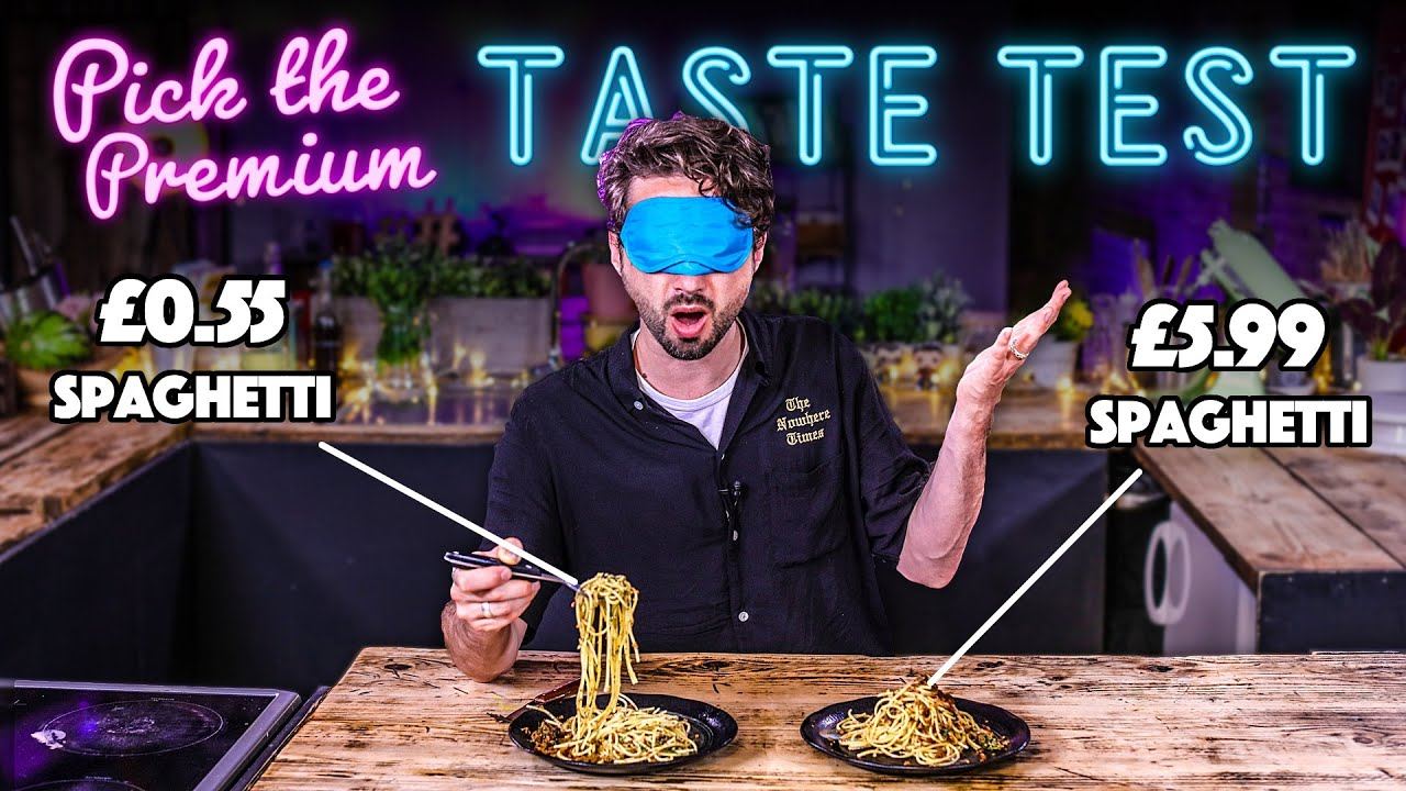 Blind Tasting PREMIUM vs BUDGET Ingredients   Where Best to Spend Money? Ep. 6   SORTEDfood