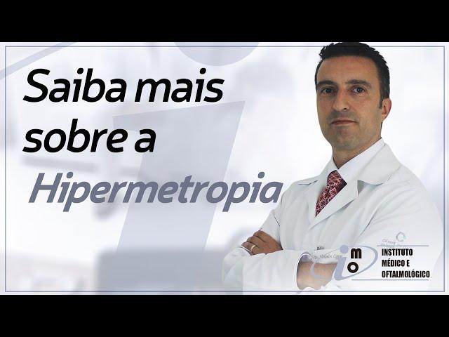 Hipermetropia - Instituto Médico e Oftalmológico
