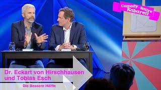 Eckart von Hirschhausen & Tobias Esch: Die Bessere Hälfte