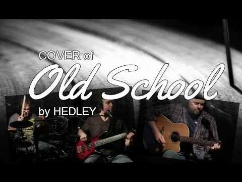 OLD SCHOOL - Hedley COVER